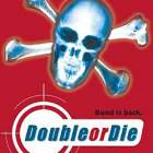 'Double or Die,' 'The Skunk Code'