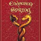 'Endymion Spring,' 'The Legend of Captain Crow's Teeth'