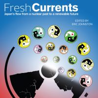 'Fresh Currents' charts the way to, and from, Fukushima