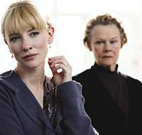 Cate Blanchett and Judi Dench in 'Notes on a Scandal' | (c) TWENTIETH CENTURY FOX