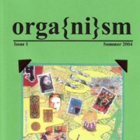 The first edition of Orga{ni}sm, brain child of the mysterious Spider.