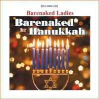 Barenaked for Hanukkah