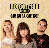 Various artists: 'GO!GO! A GO!GO! — GO!GO!7188 Tribute'