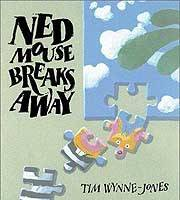 'Ned Mouse Breaks Away,' 'The Devil's Toenail'