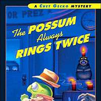 'The Possum Always Rings Twice: A Chet Gecko Mystery,' 'Strange Happiness'