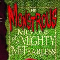 'The Monstrous Memories of a Mighty McFearless,' 'The Year the Gypsies Came'