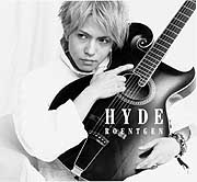 Hyde, lead vocalist for L'Arc-en-Ciel, has titled his first solo album 'Roentgen' ('X-ray') to indicate its introspective nature.