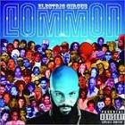 Common: 'Electric Circus'