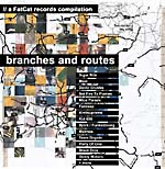 Fat Cat Records Compilation: 'Branches and Routes'