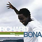 Richard Bona: 'Munia (The Tale)'