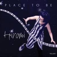 Hiromi 'Place To Be'