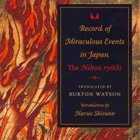 Record of Miraculous Events in Japan: The Nihon ryoiki