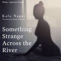 A Strange Tale from East of the River