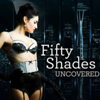 Fifty Shades: Uncovered