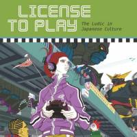 'License to Play' compiles research on all things ludic in Japanese culture