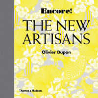 'Encore! The New Artisans' is a visual bible of decorative, sometimes gimmicky crafts