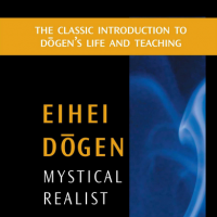 'Mystical Realist' Eihei Dogen's 13th-century writings