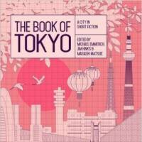 'The Book of Tokyo' reveals sidelined Japanese writers, but not the city itself