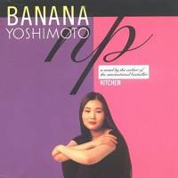 Banana Yoshimoto sprinkles perversion and melodrama over '90s Tokyo in 'N.P.'