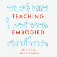 Interpreting the values instilled in Japanese children with 'Teaching Embodied'